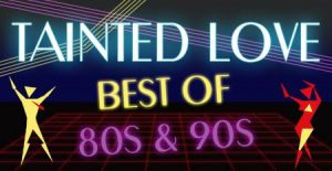 Tainted Love - Best of 80s-90s